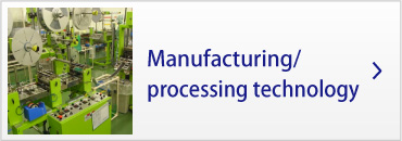 Manufacturing processing technology